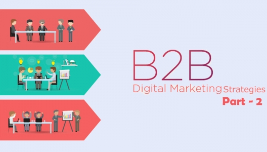 B2B Digital Marketing Strategies Part-2
