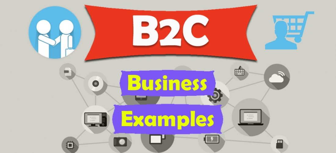 B2C Business Examples