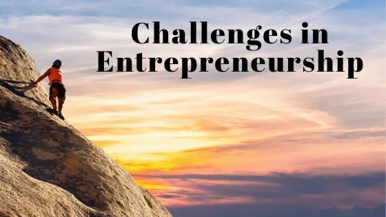 Challenges in Entrepreneurship